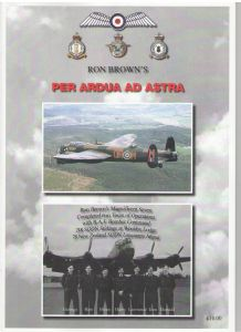 Ron Brown WWII Hero Autobiography Per-Ardua-Ad-Astra